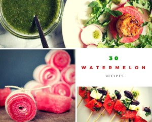 30 Watermelon Recipes
